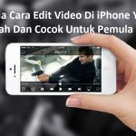 Edit Video Di iPhone